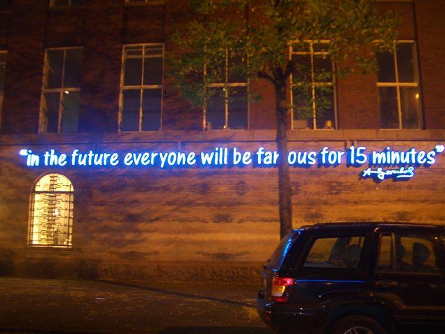 Rotterdam 25-26 Nov 06 Warhols motto